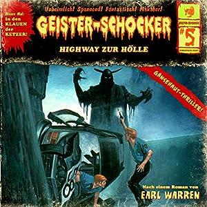 Highway zur Hölle (Geister-Schocker 5) Hörspiel