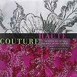 Haute Couture, la Mode en Détails, du XVIIe au XXe siècle ~ Isabelle de Tinguy