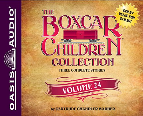 The Boxcar Children Collection Volume 24: The Mystery of the Pirate's Map, The Ghost Town Mystery, The Mystery in the Mall by Oasis Audio