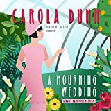 Bargain Audio Book - A Mourning Wedding  The Daisy Dalrymple M