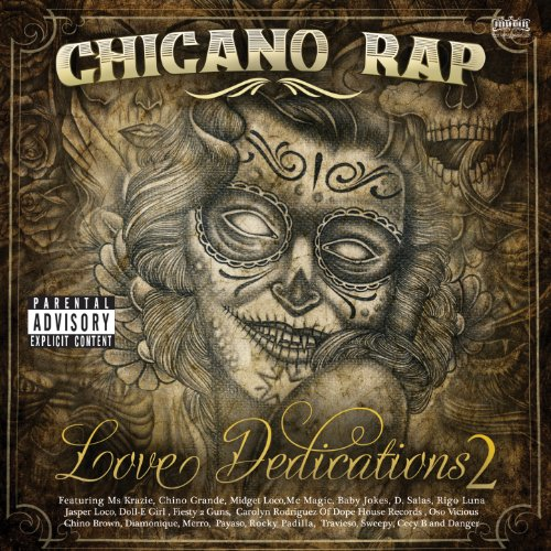Chicano Rap: Love Dedications ...