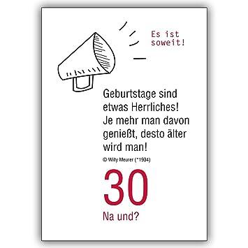 1 Geburtstagskarte: 30 Na und? Lustige Geburtstagskarte zum 30