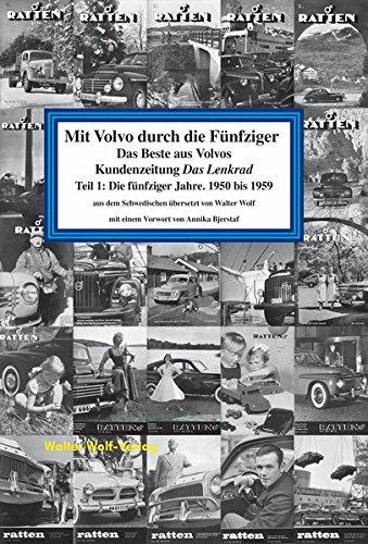 Mit Volvo durch die Fünfziger: Das Beste aus zehn Jahren Volvos Kundenzeitung