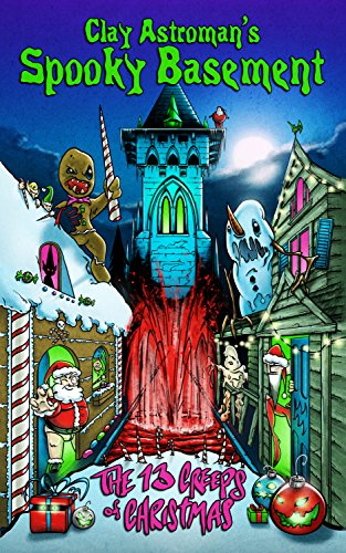 Spooky Basement 2: The 13 Creeps of Christmas]()