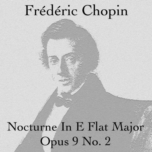 Nocturne In E Flat Major Opus 9 No. 2 - Single