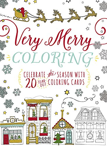 Very Merry Coloring: Celebrate the Seaon with 20 Tear-Out Coloring Cards]()