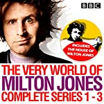 The Very World of Milton Jones: Series 1-3: The Complete BBC Radio 4 Collection | David Tyler