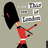 2018 This is London Wall Calendar