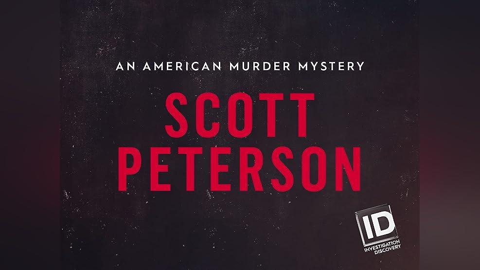 Scott Peterson: An American Murder Mystery - Season 1