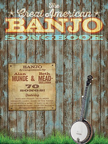 The Great American Banjo Songbook: 70 Songs