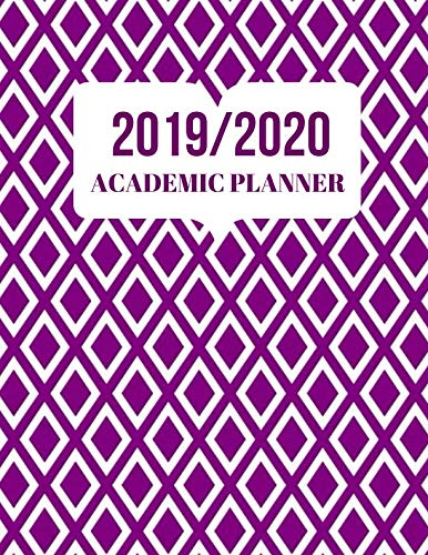 2019/2020 Academic Planner: Simple Easy To Use August 2019 to July 2020 Academic Daily Weekly Monthly and Year Calendar Planner Organizer and Lesson Record Book Log 8.5