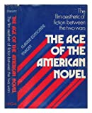 The Age of the American Novel, Claude Edmonde Magny, 0804425868