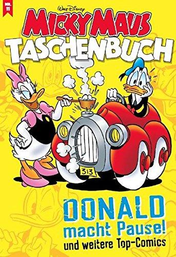 Micky Maus Taschenbuch 11: Donald macht Pause und weitere Top-Comics Taschenbuch – 21. September 2018 Disney Egmont Ehapa Media 3841370357 empfohlenes Alter: ab 6 Jahre