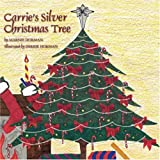 Carrie's Silver Christmas Tree, Marnie Horman, 1432716158