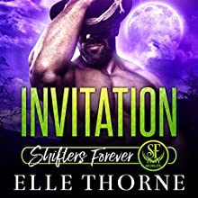 Invitation: Shifters Forever Worlds Audiobook by Elle Thorne Narrated by Meghan Kelly