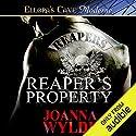 Reaper's Property Hörbuch von Joanna Wylde Gesprochen von: Stella Bloom