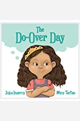 The Do-Over Day: a children's book about surviving the worst day ever Kindle Edition