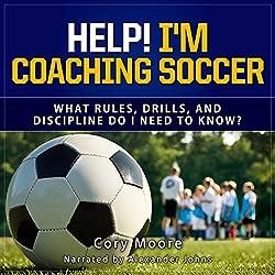 Help! I'm Coaching Soccer