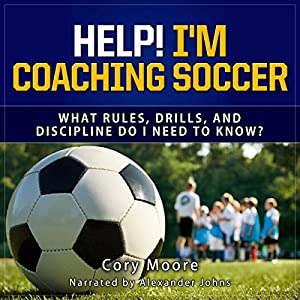 Help! I'm Coaching Soccer Audiobook