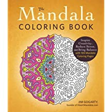 The Mandala Coloring Book: Inspire Creativity, Reduce Stress, and Bring Balance with 100 Mandala Coloring Pages