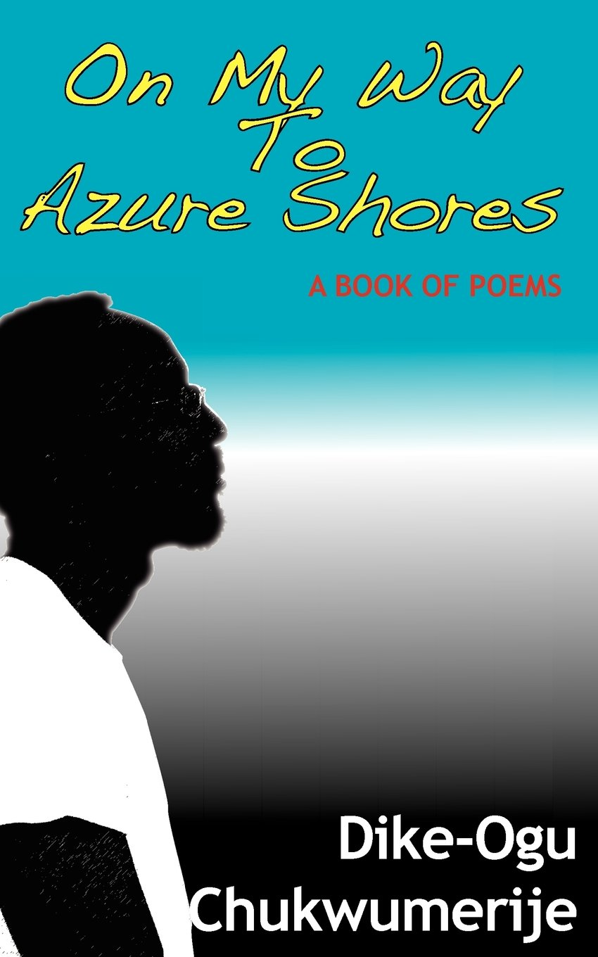 Download On My Way To Azure Shores: A Book Of Poems pdf