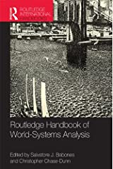 Routledge Handbook of World-Systems Analysis (Routledge International Handbooks) Kindle Edition