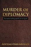 Murder of Diplomacy, Adeyemi Oshunrinade, 1449082505