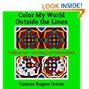 Coloring For Perfectionists (Color My World Outside The Lines) (Volume 1)