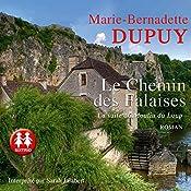 Le chemin des Falaises (La Saga du Moulin du loup 2)   Marie-Bernadette Dupuy