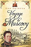Voyage to Muscovy (The Chronicles of Christoval Alvarez) (Volume 6)
