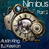 Nimbus: A Steampunk Novel (Part Two)