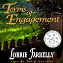 Terms of Engagement Audiobook by Lorrie Farrelly Narrated by Keith Tracton