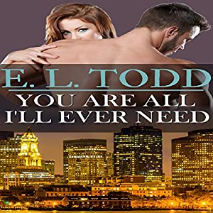 You Are All I'll Ever Need Audiobook