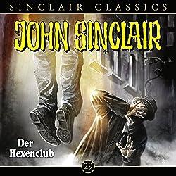 Der Hexenclub (John Sinclair Classics 29)