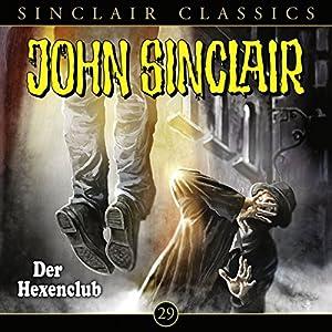Der Hexenclub (John Sinclair Classics 29) Hörspiel