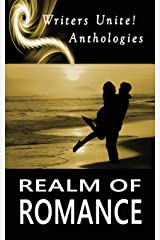 Realm of Romance (Writers Unite! Anthologies) Paperback