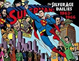 Superman The Silver Age Newspaper Dailies Volume 3: 1963-1966 (Superman Silver Age Newspaper Dailies Hc)