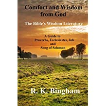 Comfort and Wisdom from God: The Bible's Wisdom Literature