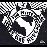 Here & Hereafter by Mittens
