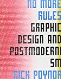 img - for No More Rules: Graphic Design and Postmodernism book / textbook / text book