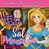 Die Salzprinzessin (Die schönsten Märchen für Mädchen)