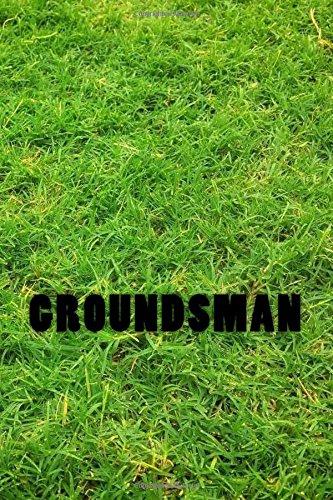 Groundsman: notebook / journal