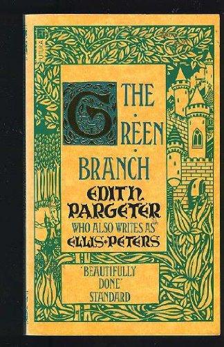 (The Green Branch)