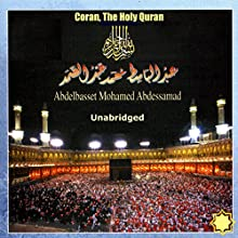 Coran, The Holy Quran Audiobook by World Music Office Narrated by Abdelbasset Mohamed Abdessamad