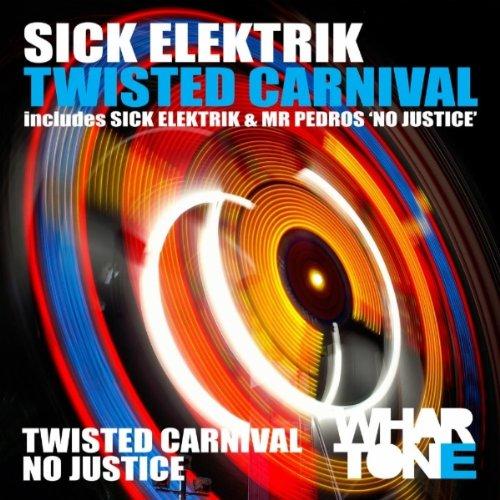 Sick Elektrik Twisted Carnival