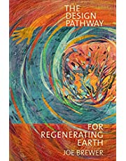 The Design Pathway for Regenerating Earth