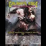 Galaxy's Edge Magazine: Issue 19, March 2016 | David Drake,Robert Silverberg,Robert B Finegold MD