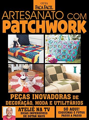 Guia Faça Fácil: Artesanato com Patchwork 05