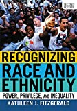img - for Recognizing Race and Ethnicity: Power, Privilege, and Inequality book / textbook / text book