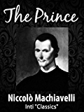 The Prince (Inti Classics): by Niccolò Machiavelli